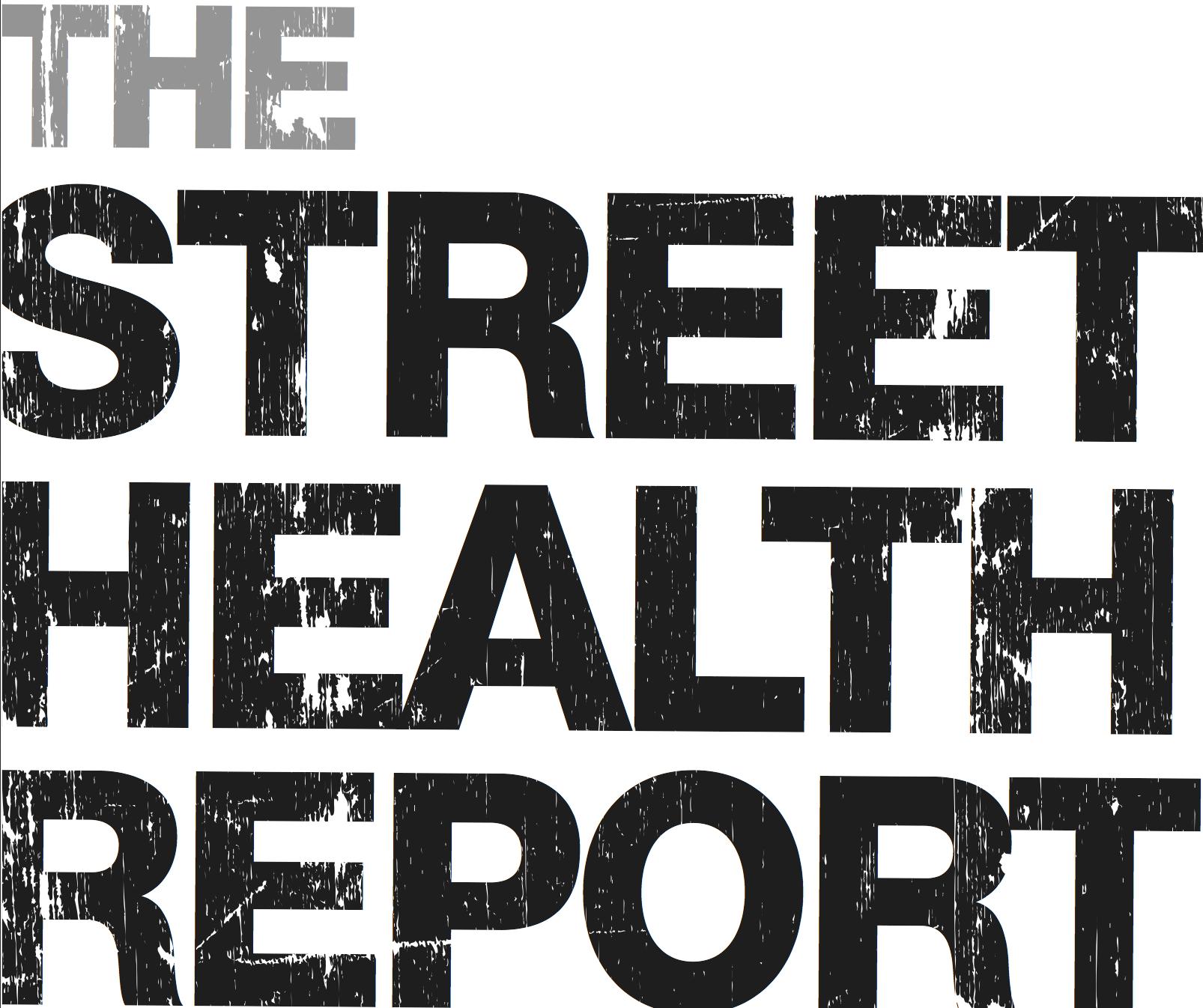 Street Health Report