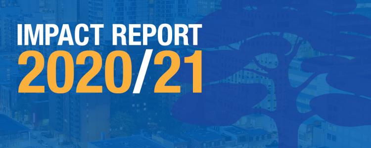 Impact Report 2020/21 Wellesley Institute